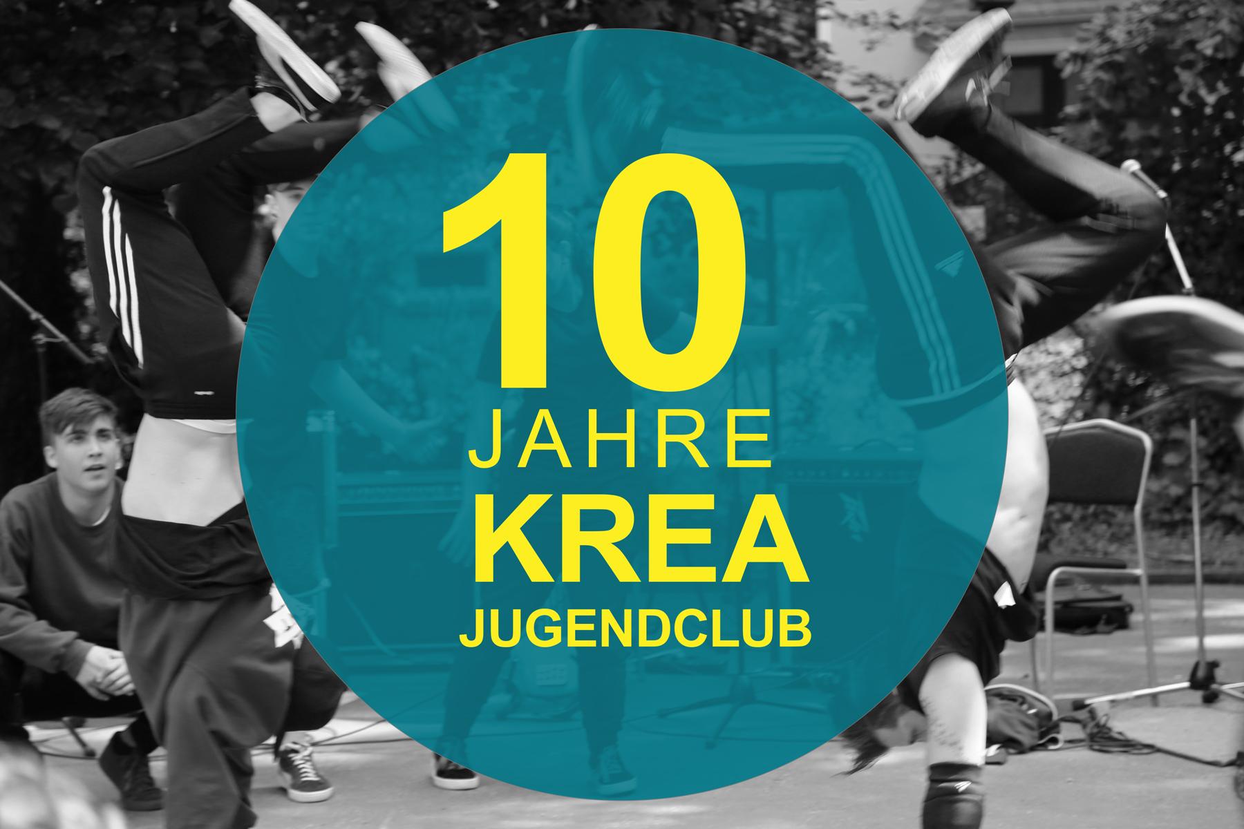 10 Jahre Krea-Jugendclub Jubiläum