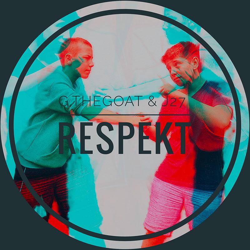 Audio-Cover - Respekt von G.TheGoat & J27